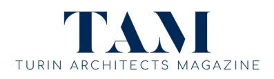 TAM - Turin Architects Magazine
